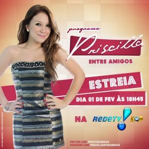 Priscilla Entre Amigos - Rede TV